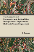 The Association of Engineering and Shipbuilding Draughtsmen - High Pressure Hydraulic Control Equipment