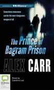 The Prince of Bagram Prison [Audio]