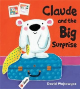 Claude And The Big Surprise [Board book]