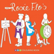 Little Rosie Flo's ABC Colouring Book