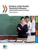 Building a High-quality Teaching Profession
