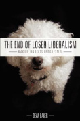 The End of Loser Liberalism
