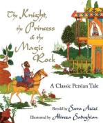 The Knight, the Princess & the Magic Rock