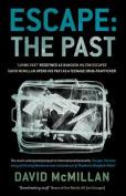 Escape: The Past