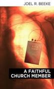 A Faithful Church Member