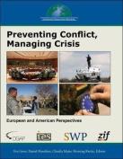 Preventing Conflict, Managing Crisis