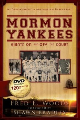 Mormon Yankees: Giants on and Off the Court [With DVD]