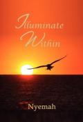 Illuminate Within