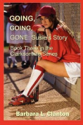 Going, Going, Gone - Susie's Story