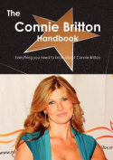 The Connie Britton Handbook - Everything You Need to Know About Connie Britton