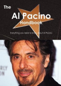 The Al Pacino Handbook - Everything You Need to Know About Al Pacino
