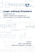 Logic without Frontiers. Festschrift for Walter Alexandre Carnielli on the Occasion of His 60th Birthday