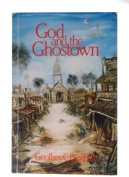 God and the Ghostown