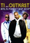 ATL's Finest Hip Hop - T.I. And Outkast [Region 2]
