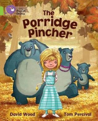 The Porridge Pincher: Band 11/Lime (Collins Big Cat) (Collins Big Cat)
