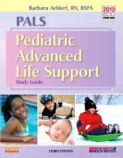 PALS Pediatric Advanced Life Support
