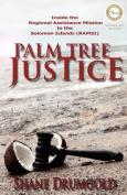 Palm Tree Justice