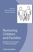 Nurturing Children and Families - Building on the Legacy of T. Berry Brazelton