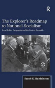 The Explorer's Roadmap to National-Socialism
