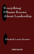 Everything Obama Knows about Leadership