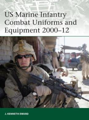 US Marine Infantry Combat Uniforms and Equipment, 2000-12 (Elite)