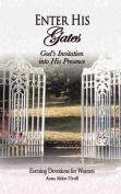 Enter His Gates