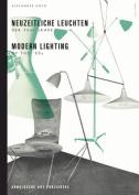Neuzeitliche Leuchten der 50er Jahre/Modern Lighting Of The '50s [GER]