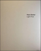 Hans Kotter: Light Flow