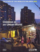 The State of the World's Children 2012