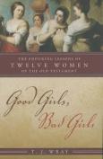 Good Girls, Bad Girls