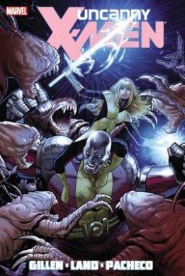 Uncanny X-Men by Kerion Gillen Volume 2
