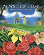 Papa's New Home