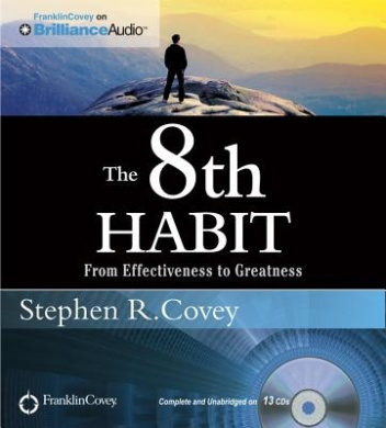 The 8th Habit: From Effectiveness to Greatness [With DVD]