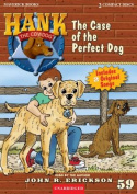 The Case of the Perfect Dog (Hank the Cowdog  [Audio]
