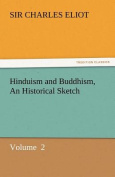 Hinduism and Buddhism, an Historical Sketch