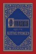 India And Its Native Princes