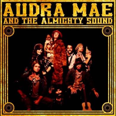 Audra Mae & the Almighty Sound [Digipak] *