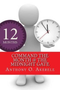 Command the Month @ the Midnight Gate