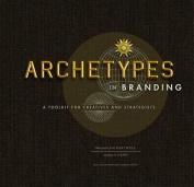 Archetypes in Branding