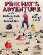 Pink Hat S Adventure with Seagulls, Hats, and Dancing Feet