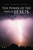 The Power of the Name of Jesus
