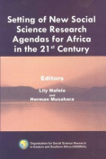 Setting of New Social Science Research Agendas for Africa in the 21st Century