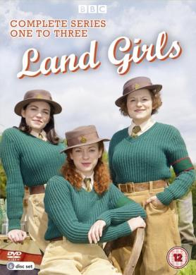 Land Girls: Series 1-3