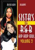 Sistas of R 'N' B, Hip Hop, Soul [Region 2]