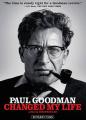 Paul Goodman Changed My Life [Region 1]