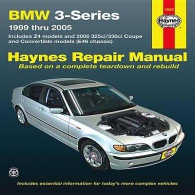 BMW 3-Series Automotive Repair Manual: 99-05 (Haynes Automotive Repair Manuals)