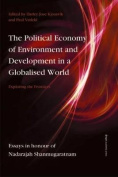 Political Economy of Environment & Development in a Globalised World