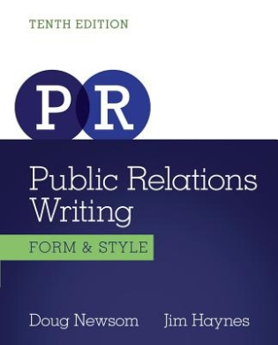 Public Relations Writing: Form & Style, International Edition