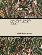 Johann Sebastian Bach - Cello Suites No's 1-6 - A Score for the Cello