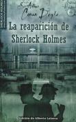 La Reaparicion de Sherlock Holmes [Spanish]